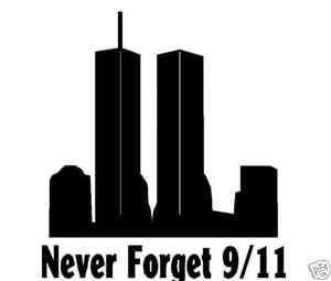 Never Forget 911 car window sticker new york twin tower