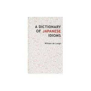A Dictionary of Japanese Idioms Books