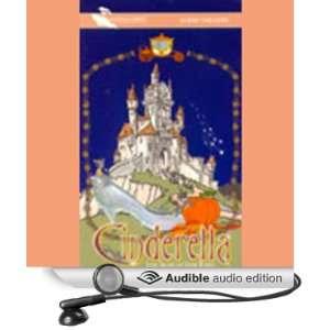 Cinderella (Dramatized) (Audible Audio Edition) Brothers Grimm