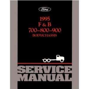 1995 FORD HEAVY MEDIUM DUTY TRUCK Shop Service Manual