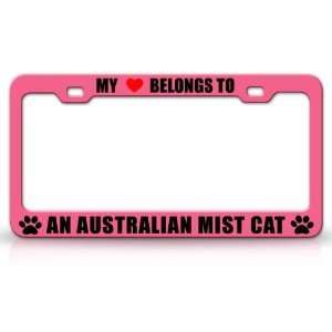 MY HEART BELONGS TO AN AUSTRALIAN MIST Cat Pet Auto License Plate