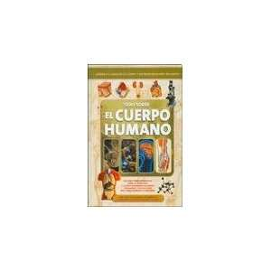 TODO SOBRE EL CUERPO HUMANO (9789974809017): CUENCA: Books
