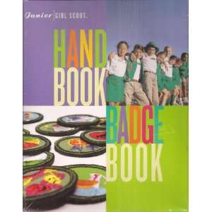 Girl Scout Handbook, The Junior Girl Scout Badge Book: Unknown: Books