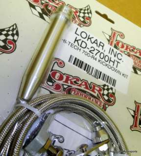 Lokar Brand New Hi Tech Kickdown Kit for 700 R4 Transmissions #KD