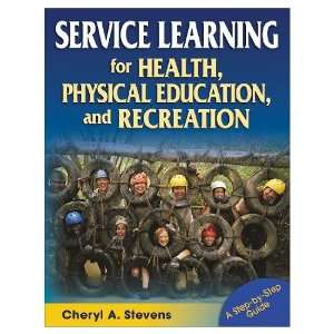 Service Learning For Health, Physical Education