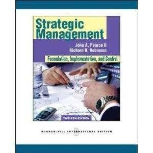 Strategic Management Formulation by John Pearce 12E(G) 9780078137167