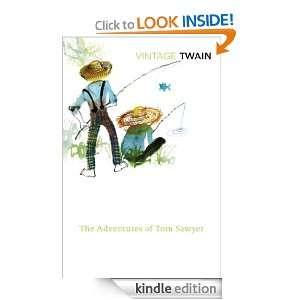 The Adventures of Tom Sawyer (Vintage Classics) Mark Twain
