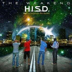 Weakend (2 LP): H.I.S.D. (Hueston Independent Spit District): Music