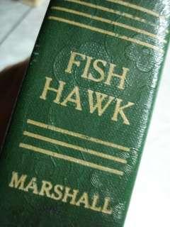 1929 HC The FISH HAWK Edison Marshall Alaska Ex lib 1st