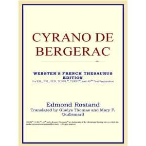 Cyrano de Bergerac (Websters French Thesaurus Edition