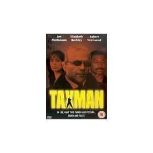 Taxman Joe Pantoliano, Wade Dominguez, Elizabeth Berkley