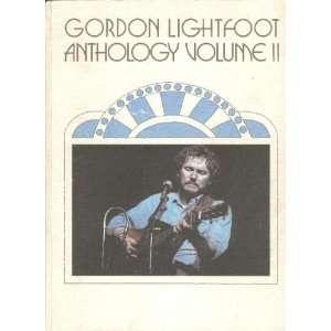 Gordon Lightfoot Anthology Volume II Gordon Lightfoot Books