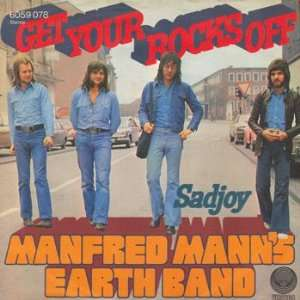 Get Your Rocks Off: Manfred Manns Earth Band: Music
