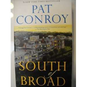 [South of Broad] By Conroy, Pat(Author)South of Broad