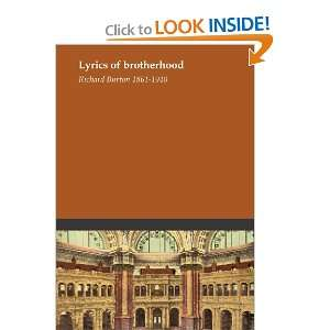Lyrics of brotherhood: Richard Burton 1861 1940: Books