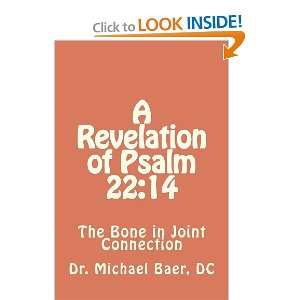 A Revelation of Psalm 22:14 The Bone in Joint Connection