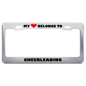 My Heart Belongs To Cheerleading Hobby Sport Metal License Plate Frame