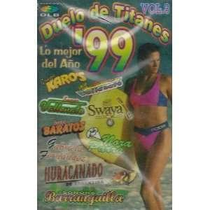 Duelo De Titanes Lo Mejor Del Ano 99 Vol 3. GRUPO KAROS
