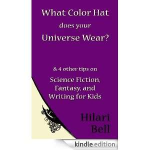 What Color Hat does your Universe Wear? & 4 other tips on Science
