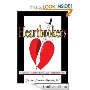Heartbrokers A Rational  at Romantic Love and Relationships III