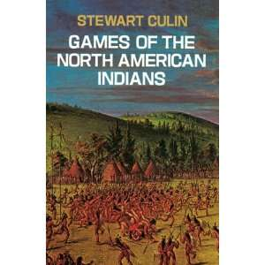 Games of the North American Indians (Native American
