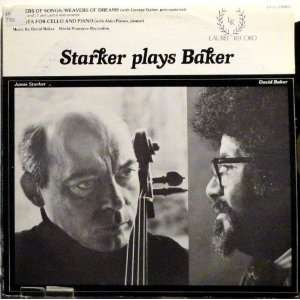 Starker plays Baker Singers of Songs, Weavers of Dreams
