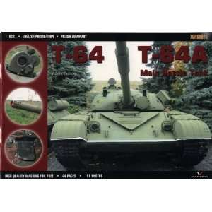 T 64A Main Battle Tank (Topshots) (9788360445020): Albert