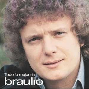 Todo Lo Mejor De Braulio Music