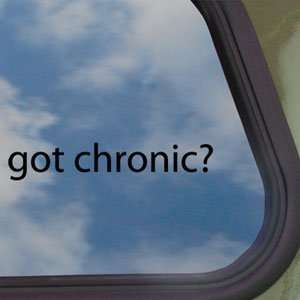 Chronic? Black Decal Pot Weed Marijuana Window Sticker