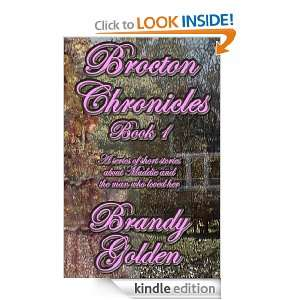 Brocton Chronicles: Book I: Brandy Golden:  Kindle Store