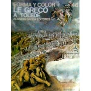 Greco A Tolede 46 (Los Grande Ciclos Del Arte) Sadea/sansoni Books