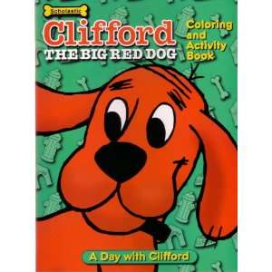 A Day With Clifford (Clifford the Big Red Dog Coloring and
