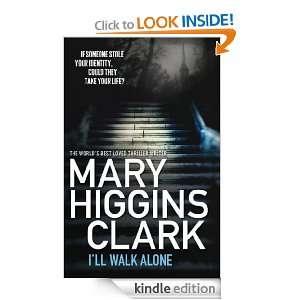 ll Walk Alone Mary Higgins Clark  Kindle Store
