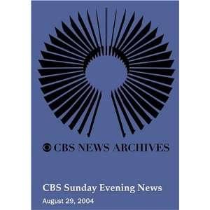 CBS Sunday Evening News (August 29, 2004): Movies & TV