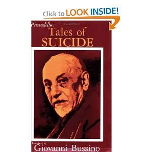 Tales of Suicide A Selection from Luigi Pirandellos Short Stories