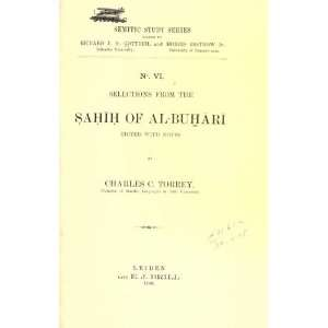From The Sahih Of Al Buhari: Muhammad Ibn Ismail, Bukhari: Books