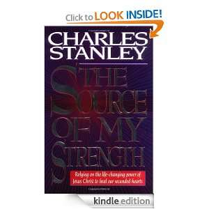The Source of My Strength Relying on the life changing power of Jesus