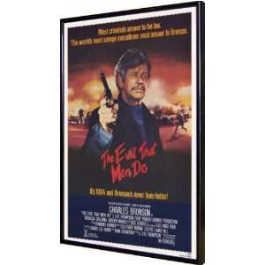 Evil That Men Do, The 11x17 Framed Poster: Home