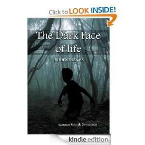 The Dark Face of Life   Hidden Dreams Kehinde Agarawu