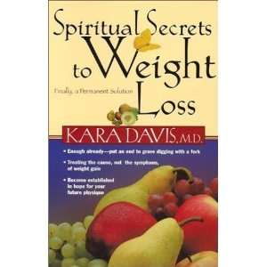 Spiritual Secrets to Weight Loss Finally, Na Permanent