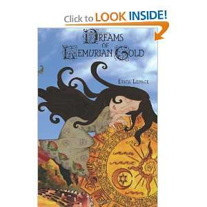 Dreams of Lemurian Gold (9781460938829): Erica Lepage
