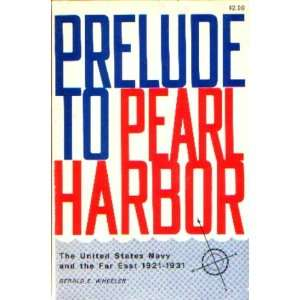 Prelude to Pearl Harbor The United States Navy and the Far