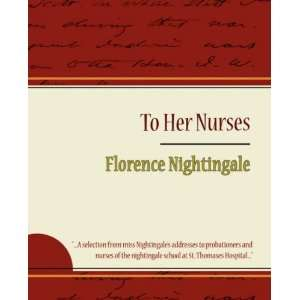 Florence Nightingale (9781604244250) Florence Nightingale Books