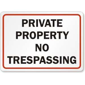 Private Property No Trespassing Aluminum Sign, 18 x 12