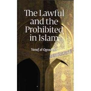 Al Halal Wal haram Fil Islam (9781870582926) Yusuf Al Qaradawi Books
