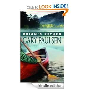 Brians Return (Hatchet) Gary Paulsen  Kindle Store