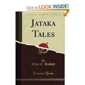 Jataka Tales (Classic Reprint) (9781605061207): Ellen C