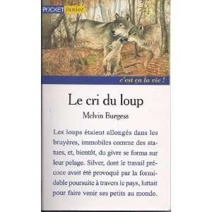 Le cri du loup (9782266068147) Melvin Burgess Books