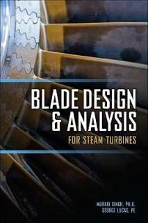 Booktopia   Blade Design and Analysis for Steam Turbines, Murari Singh