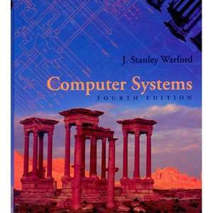 Computer Systems, Warford, J. Stanley: Computing